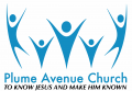 Plume Avenue Church   To know Jesus and to make Him Known
